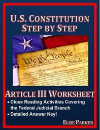 u s constitution step by step article iii worksheet by elise
