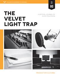 the velvet light trap the university of texas press