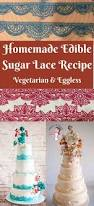 homemade edible sugar lace recipe vegetarian u0026 eggless veena