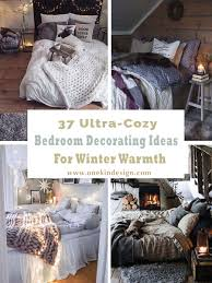 bedroom decorating ideas 33 ultra cozy bedroom decorating ideas for winter warmth