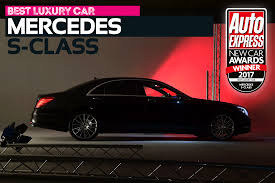 luxury car of the year 2017 mercedes s class new car awards