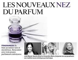 Le Journal Du Parfum Les Nouveaux Nez Du Parfum Mane On The Web