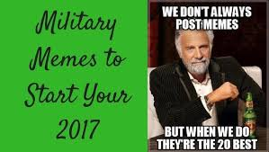 True Meme - 20 funny because they re true military memes military com