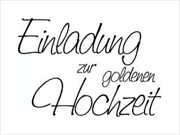 einladung f r goldene hochzeit goldene hochzeit einladung text attraktive designs text f r