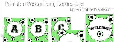 printable birthday decorations free printable soccer party decorations printable treats com