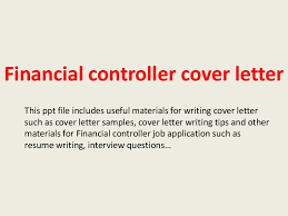 Sample Resume Financial Controller Position by Financialcontrollercoverletter 140223020946 Phpapp02 Thumbnail 4 Jpg Cb U003d1393121413