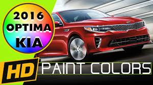 2016 kia optima paint colors u0026 interior youtube