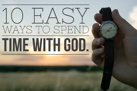 10 easy ways to spend time with god church org