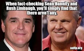 Sean Hannity Meme - when fact checking sean hannity and rush on memegen