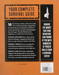 how to survive anything from animal attacks to the end of the
