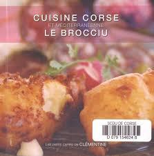 cuisine corse cuisine corse et méditerranéenne le brocciu médiathèque
