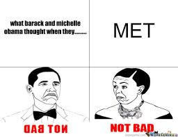 Meme Not Bad - notbad obama and michelle by synaptic meme center