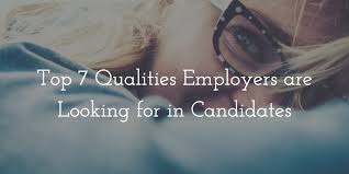 What Employers Look For In A Resume Top 7 Qualities Employers Are Looking For In Candidates