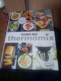cuisiner avec thermomix j ai reçu mon cadeau cuisiner avec le thermomix mes meilleures