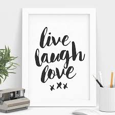 live laugh love art decoration live laugh love wall art home decor live laugh love typography print by the motivated type
