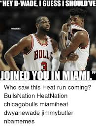 Miami Memes - they d wade iguessishouldve bull joined youin miami who saw this