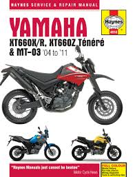 yamaha xt660 u0026 mt 03 04 11 haynes repair manual haynes