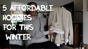 5 affordable hoodies 2 from lmdn u0026 3 from fruit of the loom youtube