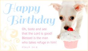 happy birthday oh taste and see that the lord is blessed