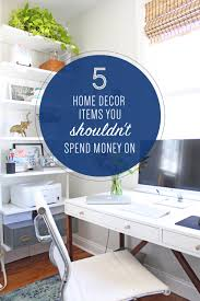 decor items five home decor items you shouldn u0027t spend money on u2014 mix u0026 match
