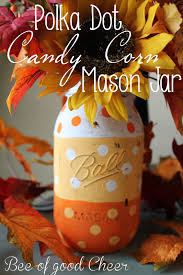 halloween mason jar crafts bee of good cheer polka dot candy corn mason jar