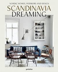 Amazoncom Scandinavia Dreaming Nordic Homes Interiors And - Nordic home design