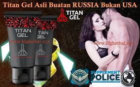 titan gel asli buatan russia bukan usa klg herbal