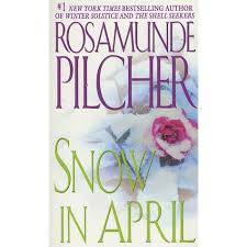 rosamunde pilcher books books by rosamunde pilcher snow in april by rosamunde pilcher