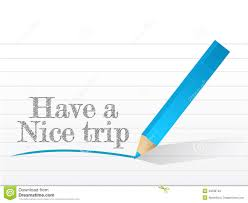 nice writing paper have a nice trip message written royalty free stock image image nice paper