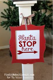 14 best santa stop here images on pinterest christmas crafts