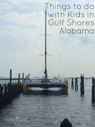 Alabama travel with kids images 135 best fort morgan gulf shores alabama images jpg