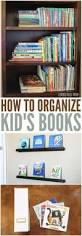 Book Shelves For Kids Room by Best 25 Organizing Kids Books Ideas On Pinterest Organize Kids