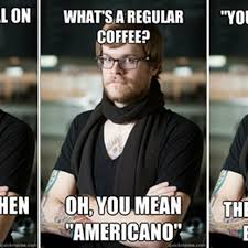 What Is The Meme Font - the hipster barista meme is a thing now eater