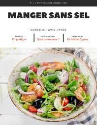 la cuisine sans sel manger sans sel conseils recettes et avis des produits sans sel