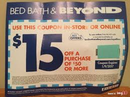 Bed Bath And Beyond Coupon Online Bed Bath U0026 Beyond Coupon 15 Off 50 Purchase Expires 1 9 17 In