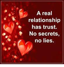 No Lie Meme - a real relationship has trust no secrets no lies meme on sizzle