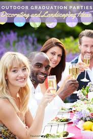 outdoor graduation parties decorating and landscaping ideas
