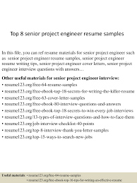 top8seniorprojectengineerresumesamples 150520133705 lva1 app6891 thumbnail 4 jpg cb u003d1432129073