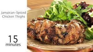 jamaican thanksgiving menu jamaican spiced chicken thighs recipe myrecipes
