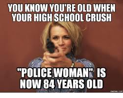 You Re Getting Old Meme - 25 best memes about youre getting old meme youre getting old memes