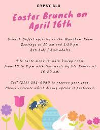 Easter Brunch Buffet Menu by Enjoy Easter Brunch At Gypsy Blu In Ambler Around Ambler