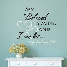 i am my beloved buy my beloved is mine and i am his song of solomon 2 16 wall