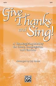 give thanks and sing satb choral octavo