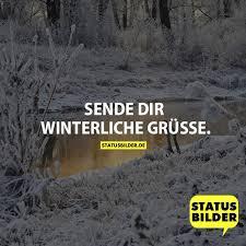 grüße sprüche sende dir winterliche grüsse winter sprüche gästebuchbilder