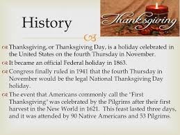 History Of Thanksgiving For The Thanksgiving Ppt