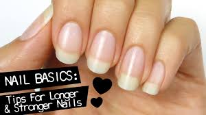 nail basics tips for longer u0026 stronger nails youtube