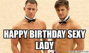 Happy Birthday Meme Sexy - 20 sexy birthday memes you won t be able to resist love brainy quote
