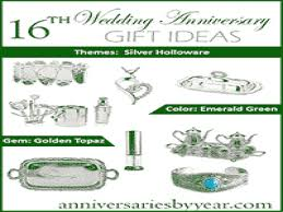 16th wedding anniversary gifts sixteenth anniversary 16th wedding anniversary gift ideas 16
