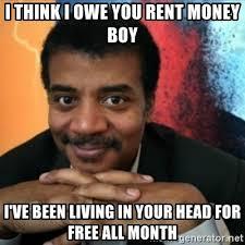 Money Boy Meme - i think i owe you rent money boy i ve been living in your head for