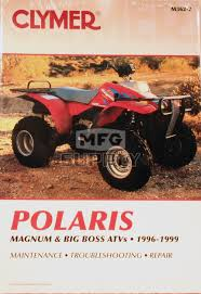 cm362 96 99 polaris p425l magnum u0026 more repair u0026 maintenance